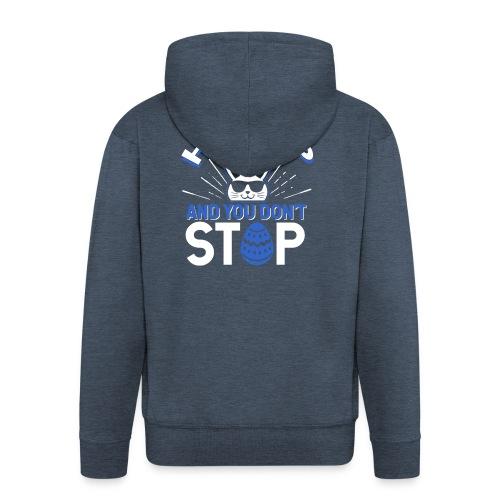 Hip Hop and You Don t Stop - Ostern - Männer Premium Kapuzenjacke