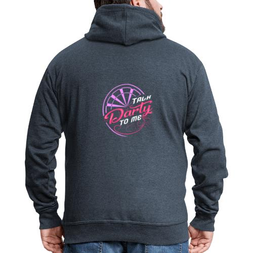 Talk Darty To Me Tee Design gift idea - Men's Premium Hooded Jacket