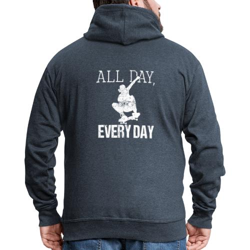 ALL DAY EVERY DAY | Skateboarding - Männer Premium Kapuzenjacke