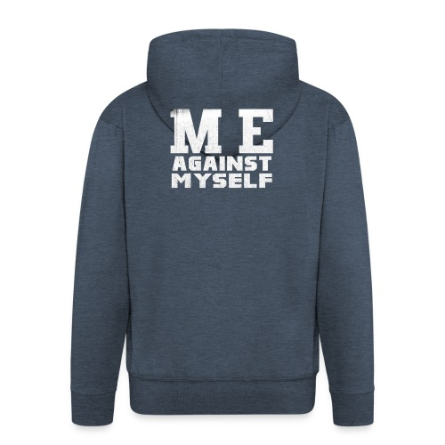 Me against myself - Männer Premium Kapuzenjacke