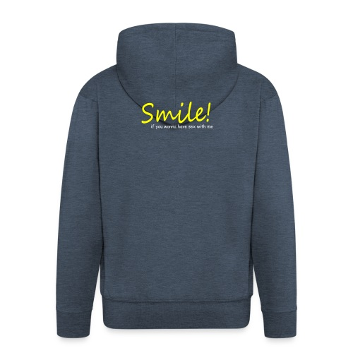 Smile for Sex - Männer Premium Kapuzenjacke