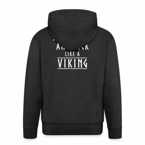Like a viking - Chaqueta con capucha premium hombre