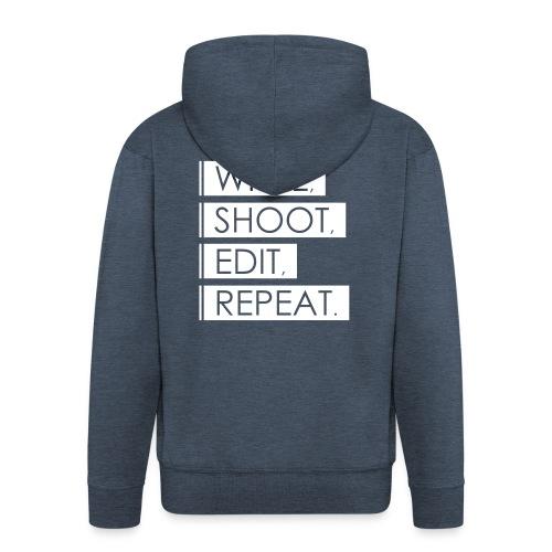Write, Shoot, Edit, Repeat - Männer Premium Kapuzenjacke