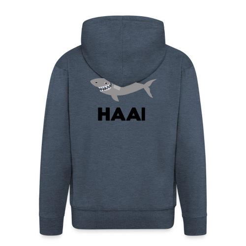haai hallo hoi - Mannenjack Premium met capuchon