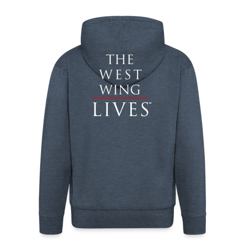 The West Wing Lives - Men's Premium Hooded Jacket