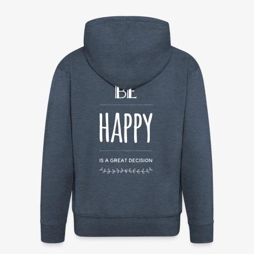 BE Happy ❤️ - Männer Premium Kapuzenjacke