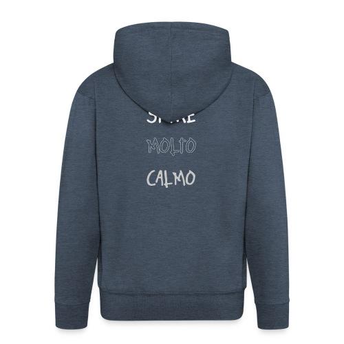 Devi stare molto calmo - Rozpinana bluza męska z kapturem Premium