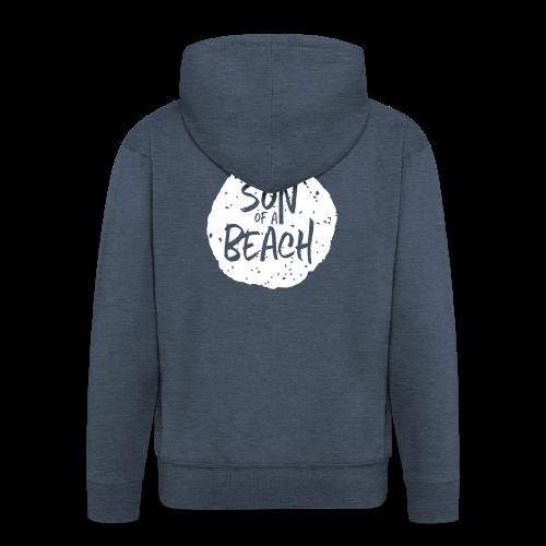 son of a beach - Männer Premium Kapuzenjacke