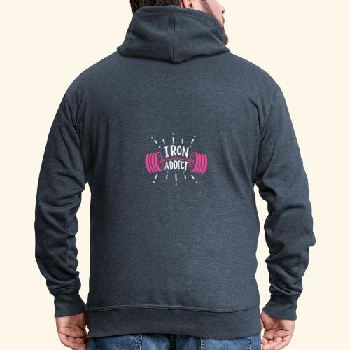 Iron Addict I VSK Funny Gym Shirt - Männer Premium Kapuzenjacke