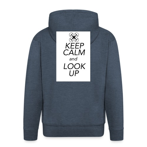 Keep Calm and Look Up - Mannenjack Premium met capuchon
