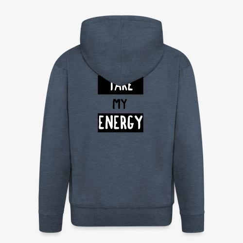 TAKE MY ENERGY - Veste à capuche Premium Homme
