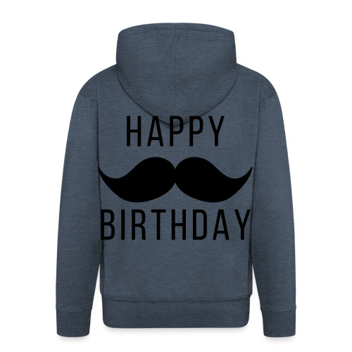 Happy Birtday Dad - Männer Premium Kapuzenjacke