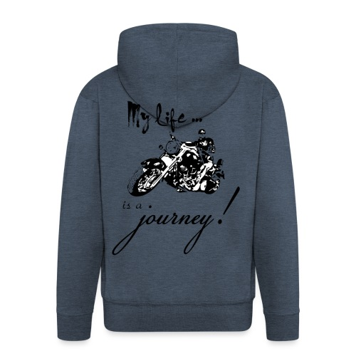 Life is a journey - Men's Premium Hooded Jacket