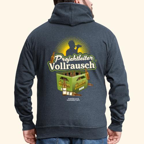 Bier T-Shirt Projektleiter Vollrausch® - Männer Premium Kapuzenjacke