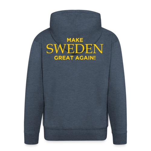 Make Sweden Great Again! - Premium-Luvjacka herr