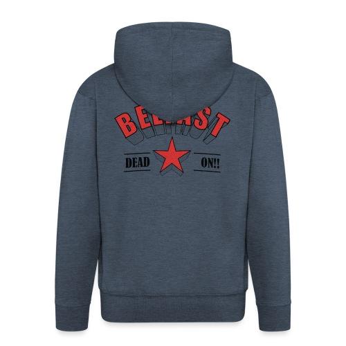 Belfast - Dead On!! - Men's Premium Hooded Jacket