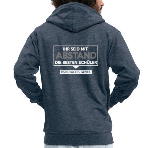 Ihr seid mit ABSTAND die besten Schüler. sdShirt - Männer Premium Kapuzenjacke