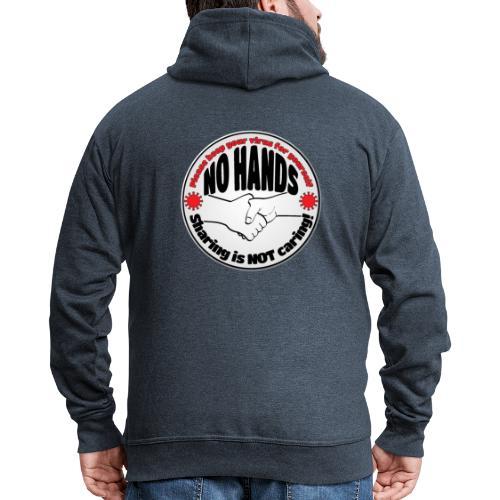 Virus - Sharing is NOT caring! - Men's Premium Hooded Jacket