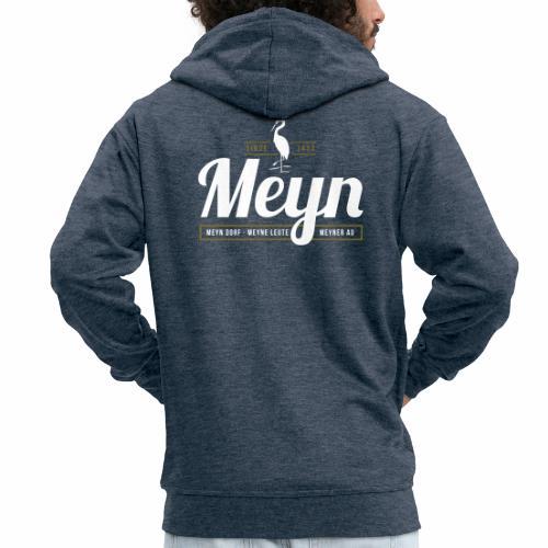 Meyn – Meyn Dorf, Meyne Leute, Meyner Au - Männer Premium Kapuzenjacke