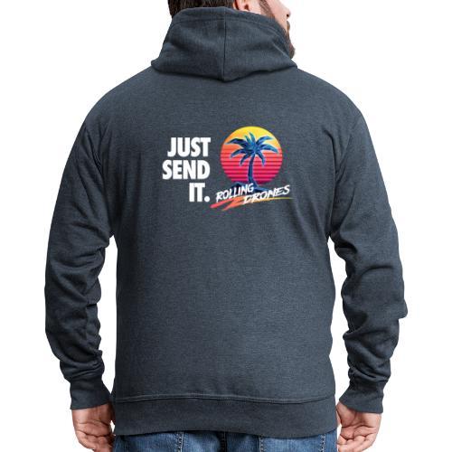 Just Send It @ RollingDrones - Men's Premium Hooded Jacket