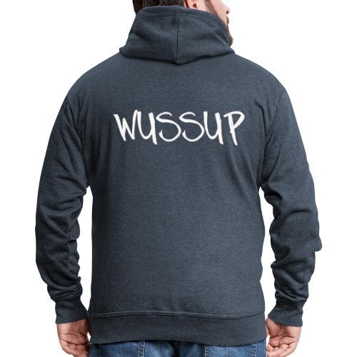 Wussup - Miesten premium vetoketjullinen huppari