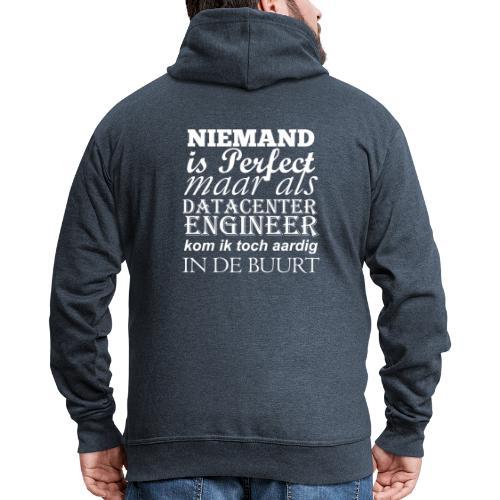 Datacenter Engineer perfect NL - Mannenjack Premium met capuchon