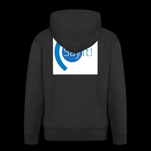 Sayit! - Men's Premium Hooded Jacket