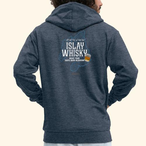 Whisky Spruch Islay - Make Your Taste Buds Blossom - Männer Premium Kapuzenjacke