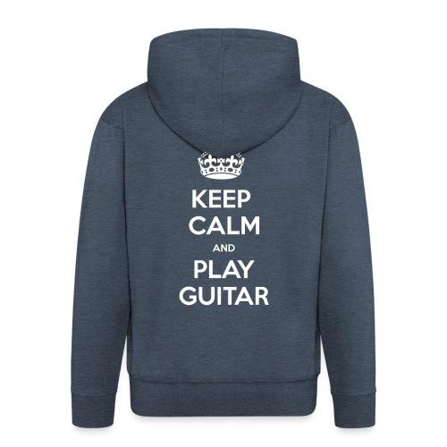 Keep Calm And Play Guitar - Felpa con zip Premium da uomo