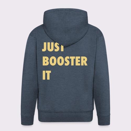 just boost it - Men's Premium Hooded Jacket