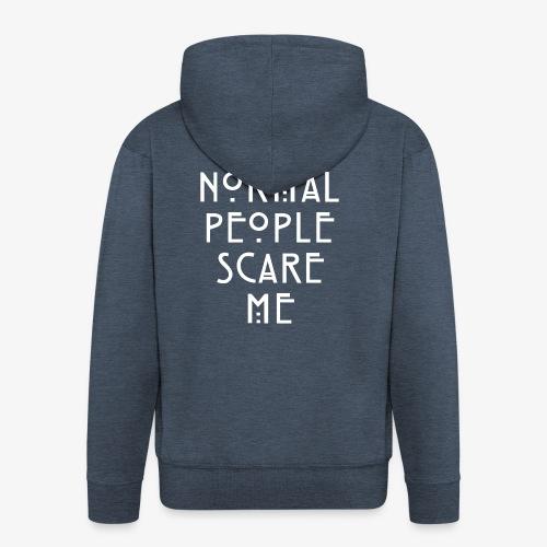 NORMAL PEOPLE SCARE ME - Veste à capuche Premium Homme