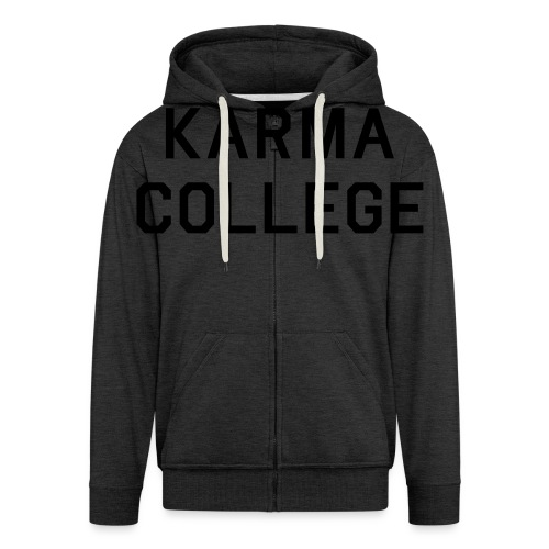 Karma College Karma Fucks Back What goes - Men's Premium Hooded Jacket