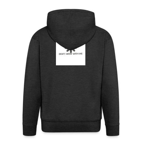 Dont mess whith me logo - Men's Premium Hooded Jacket