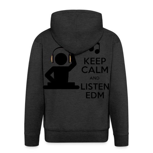 keep calm and listen edm - Men's Premium Hooded Jacket