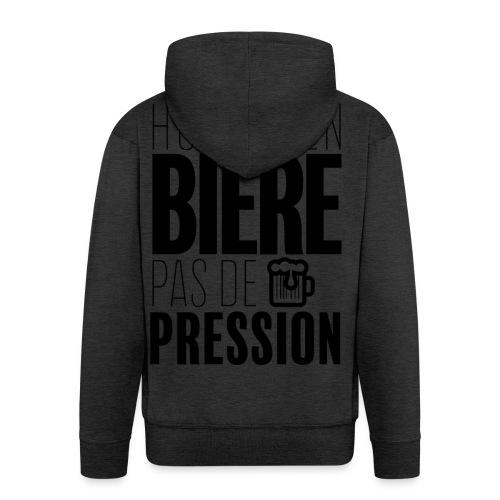 Pas de pression - Veste à capuche Premium Homme