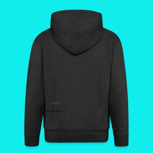 idk, google it. - Men's Premium Hooded Jacket