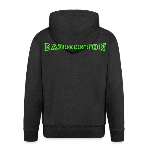 schrift badminton - Männer Premium Kapuzenjacke
