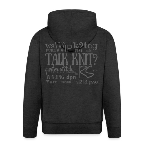Talk Knit ?, gray - Men's Premium Hooded Jacket