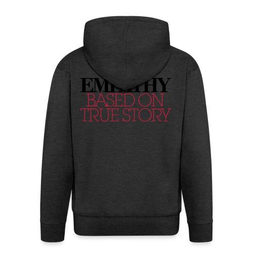 empathy story - Rozpinana bluza męska z kapturem Premium
