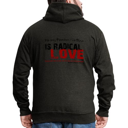 Radikale Liebe black - Männer Premium Kapuzenjacke