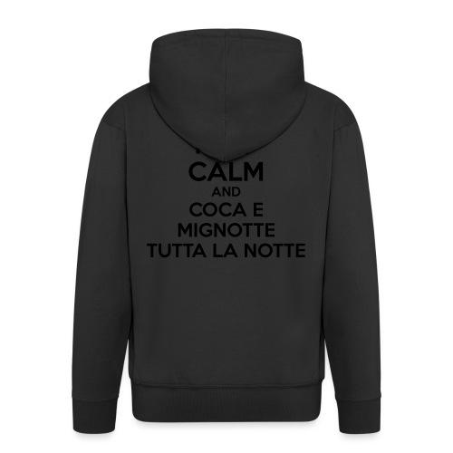 Coca e Mignotte Keep Calm - Felpa con zip Premium da uomo