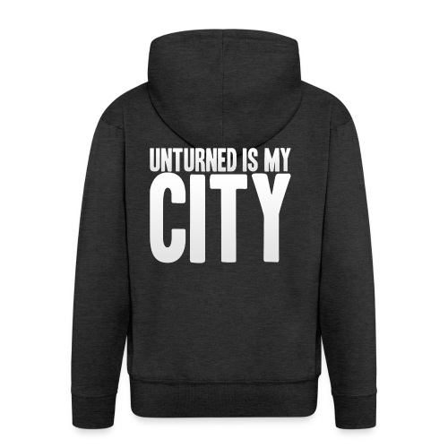 Unturned is my city - Men's Premium Hooded Jacket