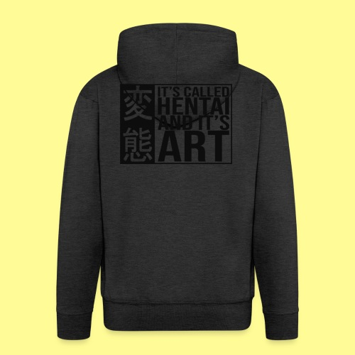 It's called HENTAI and it's ART - Felpa con zip Premium da uomo