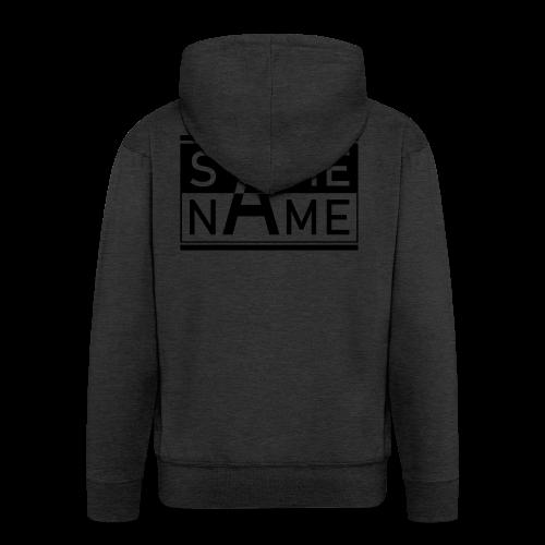 Same Name Same Design - Männer Premium Kapuzenjacke