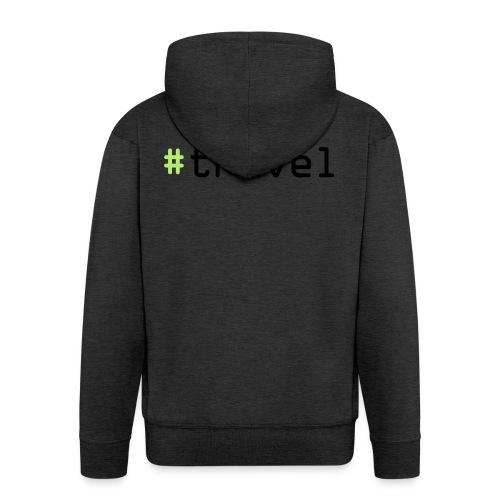 #travel - Männer Premium Kapuzenjacke