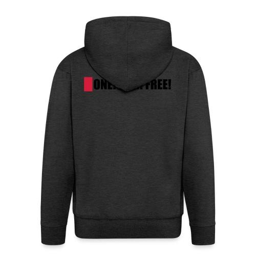 ONE! OHH! FREE! - Männer Premium Kapuzenjacke