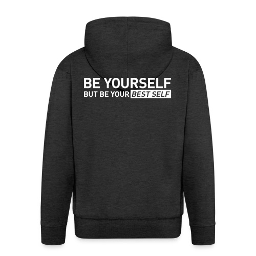 YOUR BEST SELF – Gym traing t-shirt - Men's Premium Hooded Jacket