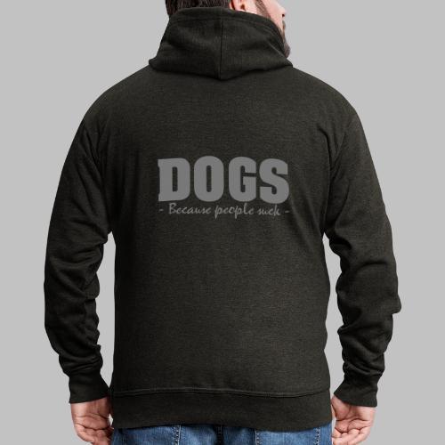DOGS - BECAUSE PEOPLE SUCK - Männer Premium Kapuzenjacke