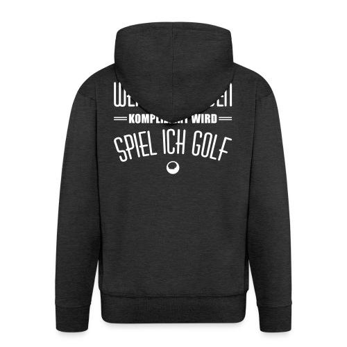 Wenn das Leben kompliziert wird spiel ich Golf - Männer Premium Kapuzenjacke