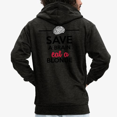 Gebildet - Save a Brain eat a Blond - Männer Premium Kapuzenjacke
